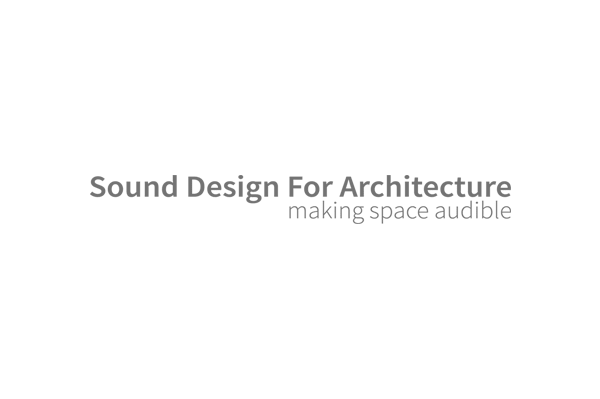 sound design for architecture
